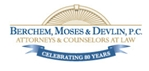 Berchem, Moses & Devlin A Professional Corporation
